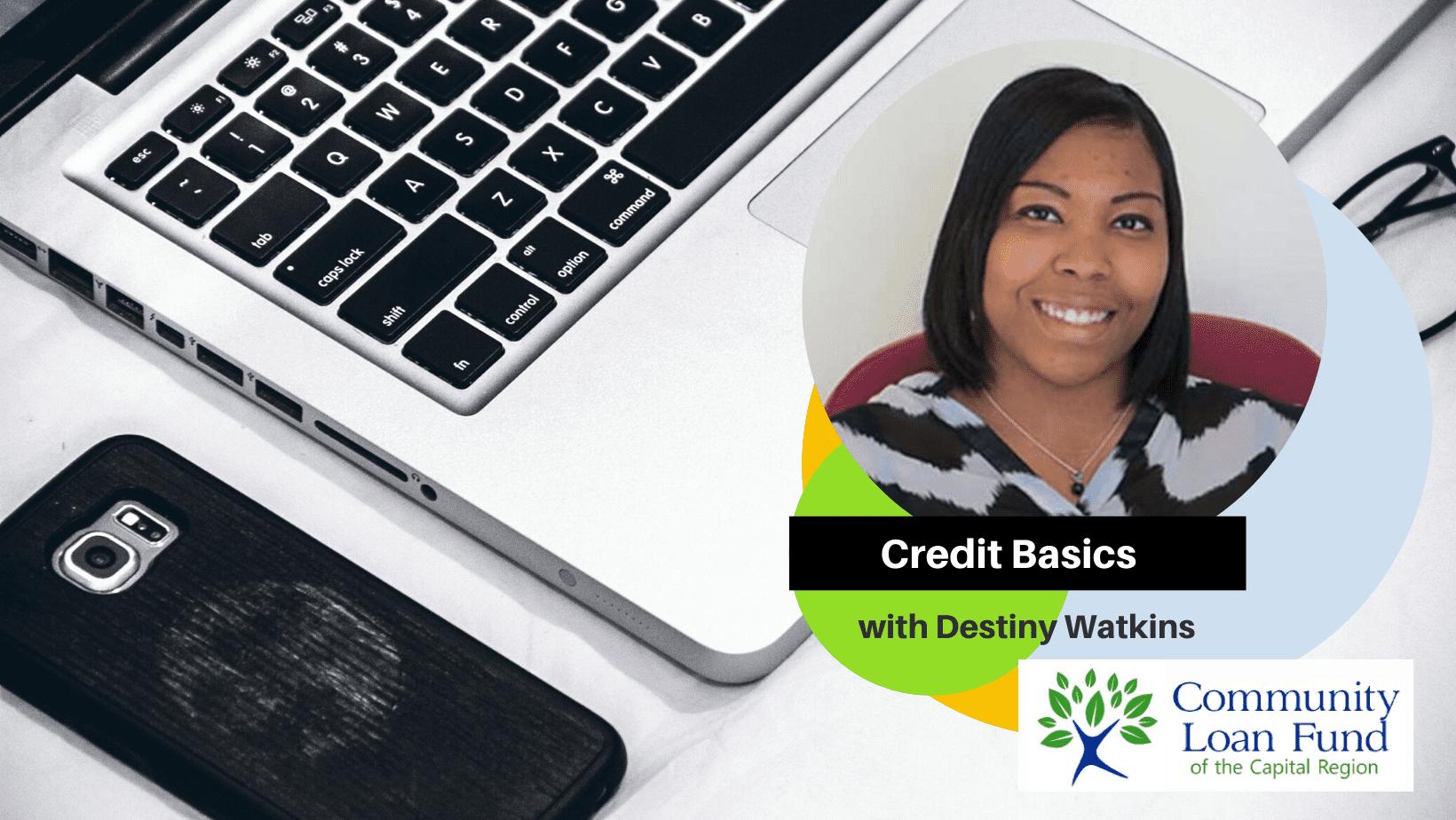 Credit Basics with Destiny Watkins