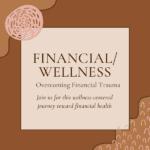Financial/Wellness