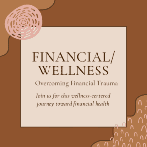 Financial/Wellness